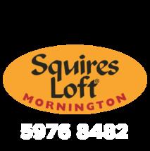 Squires Loft Mornington
